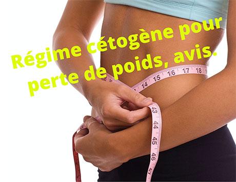 Régime cétogène pour perte de poids, avis.